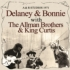 デラニー&ボニー、1971年ライブ!
