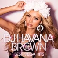 DJハヴァナ・ブラウンのMIX CD第2弾!