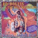 BO DOLLIS&THE WILD MAGNOLIAS