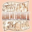 Destino And Fillmore