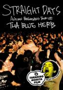 THA BLUE HERB / Straight Days / Autumn Brightness Tour'08
