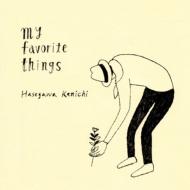 長谷川健一 『my favorite things』