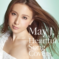 May J. 『Heartful Song Covers』(+DVD)
