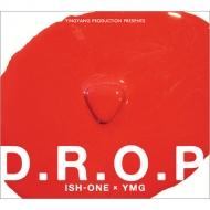 ISH-ONE 『D.R.O.P』
