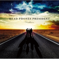 HEAD PHONES PRESIDENT 『Disillusion』