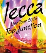 lecca 『LIVE TOUR 2014 TOP JUNCTION』