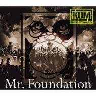KNOCK OUT MONKEY「Mr. Foundation」