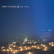 LAMP IN TERREN 『silver lining』