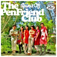 The Pen Friend Club 『Spirit Of The Pen Friend Club』