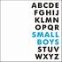 【特別企画】 Small Boysの 『連想 A to Z』!