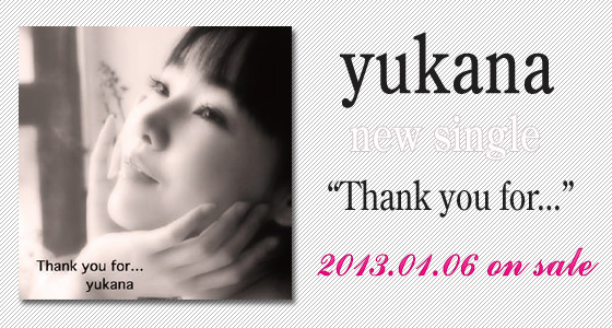 yukana / Thank you for...