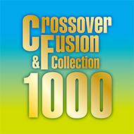 初CD化・久々CD化もたっぷりと!ソニーCrossover&Fusion 1000シリーズ [第1弾]