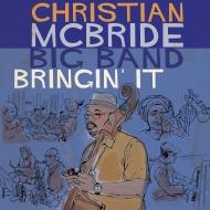 【第60回グラミー賞受賞】前作から6年ぶり!クリスチャン・マクブライド待望のビッグバンド第2弾