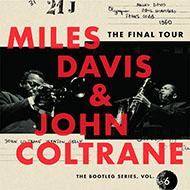 1960年コルトレーンとの最後の楽旅 マイルス・デイヴィス「ブートレグ・シリーズ」第6弾