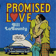 ビル・ラバウンティ 1975年ソロデビュー作『Promised Love』が世界初CD化