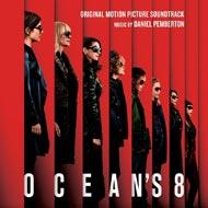 映画『オーシャンズ 8』のサントラ(スコア)がピクチャーディスク仕様の2LPで登場