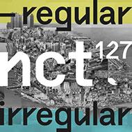 【先着特典ポスター】NCT 127 韓国1stフルアルバム『NCT #127 Regular-Irregular』