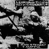 マーク・スチュワートの1stに未発表曲10曲追加した新装版登場