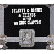 デラニー&ボニー伝説の『On Tour』4CDセットが輸入盤国内仕様で再登場