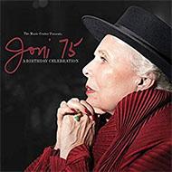 ジョニ・ミッチェル生誕75周年 オールスタートリビュートコンサートがCDリリース