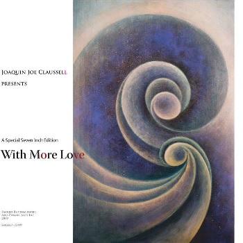ジョー・クラウゼル名曲の7インチ化第3弾は「With More Love」