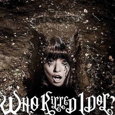 BiS WHO KiLLED IDOL?【CD盤】 初回盤ジャケット