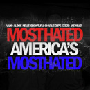 America's Most Hated