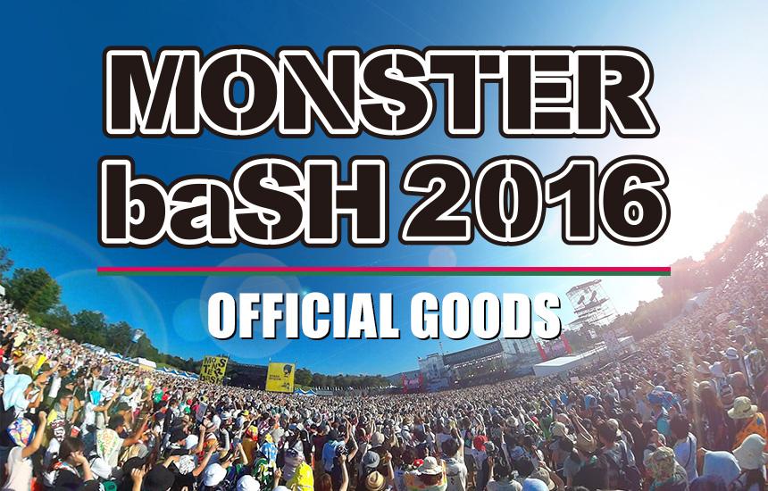 MONSTER baSH 2016 OFFICIAL GOODS