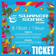 【チケット情報】SUMMER SONIC 2018|SONIC MANIA