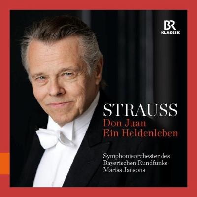 「R.シュトラウス:英雄の生涯、ドン・ファン」ヤンソンス&バイエルン放送交響楽団