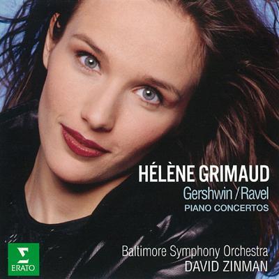 「ラヴェル、ガーシュウィン:ピアノ協奏曲」エレーヌ・グリモー、ジンマン&ボルティモア交響楽団