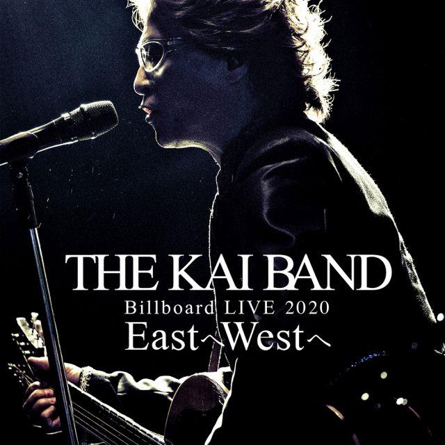 THE KAI BAND Billboard Live 2020 EastへWestへ